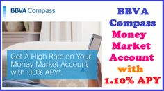 BBVA Compass Money Market Account with 1.10% APY