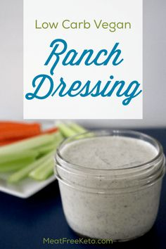 This low carb vegan ranch dressing is dairy free, keto friendly and absolutely delicious! Vegan Keto Diet, Vegan Keto Recipes, Vegan Sauces, Vegetarian Keto, Ketogenic Recipes, Eating Vegan, Vegan Meals, Veggie Keto, Vegetarian Casserole