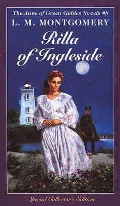 Rilla of Ingleside, by L.M. Montgomery #comfortreads The story of Anne Blythe's youngest daughter.