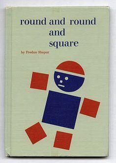 Fredun Shapur, Round and Round and Square, Abelard-Schuman, 1965.