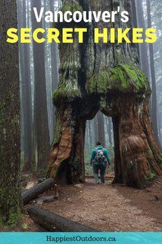 Secret hikes near Vancouver, BC, Canada. 15 Unusual Hikes Near Vancouver. Off the beaten path hikes in Vancouver. Weird places to hike near Vancouver. #hiking #Vancouver #Canada