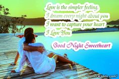 Good Night Sweetheart http://www.quotes4smile.com/category/good-night-quotes/