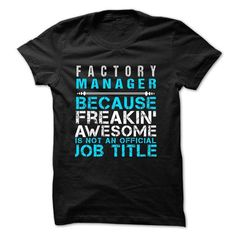 Love Being A FACTORY MANAGER T Shirts, Hoodie. Shopping Online Now ==► https://www.sunfrog.com/No-Category/Love-being--FACTORY-MANAGER.html?41382