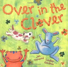 Over in the Clover by Jan Ormerod et al. 01/03/14.
