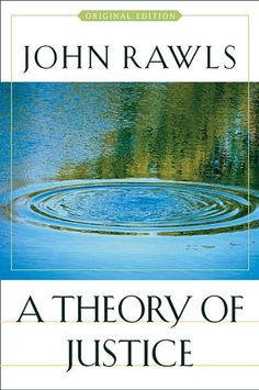 John Rawls - A Theory of Justice (1971, 2005 Reissue)