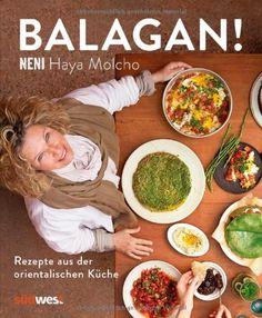 Balagan!: Rezepte aus der orientalischen Küche (Ausstattung: Schweizer Broschur mit offenem Buchrücken) von Haya Molcho http://www.amazon.de/dp/3517089206/ref=cm_sw_r_pi_dp_Ojy7vb01AW2R4