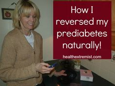 How I Was Able to Reverse Prediabetes Naturally