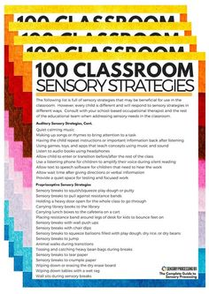 "It's always good to have a little ""tool box"" on hand full of ideas to pull from on any given day. Here's 100 Sensory Strategies for the Classroom to inspire you to make your classroom an even more sensory-friendly space for kids!"