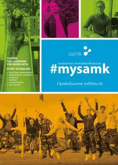 SAMK Hakijan lehti 2017 (2016)  https://issuu.com/satakunnan_ammattikorkeakoulu/docs/samk_hakijanlehti_2017_mat