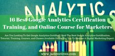 16 Best Google Analytics Certification Training for Marketers