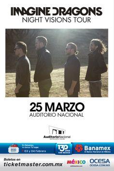 Imagine Dragons, 25 de marzo, Auditorio Nacional #RadioactiveMx