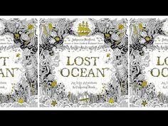 Johanna Basford - Lost Ocean - a studio sneak peek. Link download: http://www.getlinkyoutube.com/watch?v=zz-LzWzDogE