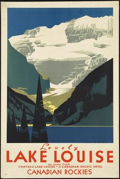 Lake Louise Canada Travel Print - Vintage Canadian Rockies Tourism Advertising Poster - Retro Home Office Wall Decor - 7 Print Sizes Free Vintage Posters, Vintage Travel Posters, Pub Vintage, Photo Vintage, Vintage Cars, Lac Louise, Posters Canada, Canadian Travel, Canadian Rockies