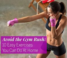 The best at-home workouts to firm and burn while you wait for the New Year's resolution crowd to dwindle.