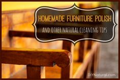 Lots of great tips - more than just cleaning furniture - Clean and Polish Your Home Naturally – This homemade furniture polish recipe frees you from the chemical-based polish sold in most stores. Enjoy it along with a host of natural cleaning tips! Cleaning Wood, Household Cleaning Tips, Cleaning Recipes, Cleaning Hacks, Cleaning Items, Household Products, Household Cleaners, Green Cleaning, Cleaning Solutions
