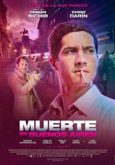 MUERTE EN BUENOS AIRES http://www.imdb.com/title/tt3621802/