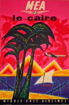 1962 Cairo. Middle east Airlines poster by Jacques Auriac