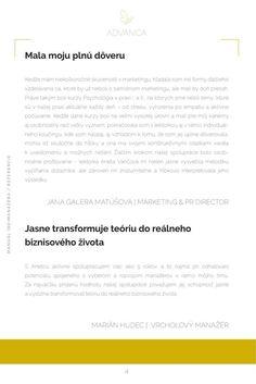 Referencie od Vás sú tým najväčším potešením a radosťou :-) Ďakujeme  Nahliadnite s nami do najnovšieho knižného titulu, ktorý pre Vás pripravila autorka Aneta Vančová... Marketing