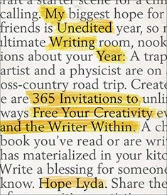 My Unedited Writing Year: 365 Invitations to Free Your Creativity and the Writer Within by Hope Lyda