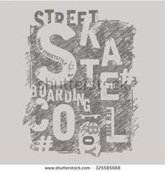 Skate board sport typography, t-shirt graphics, vectors