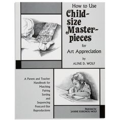 Book: How To Use Child-Size Masterpieces
