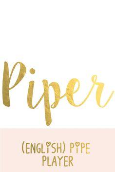 Piper: Super Cute Names for Girls I Nameille.com