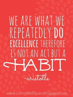 Excellence requires consistency.