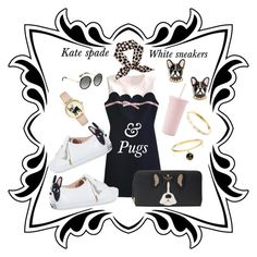 """""""White sneakers and pugs it doesn't get any better"""" by shaynagitelsauer on Polyvore featuring Kate Spade"""