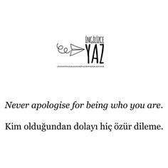 Because you are who you are!  #ingilizce #ankara #izmir #antalya #benkimim #sevgi #aşk #eczaci #sarı #lacivert