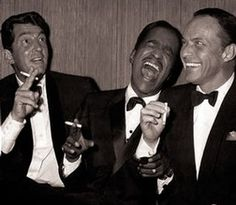 The Rat Pack would make for a great evening - though I would need a designated driver...