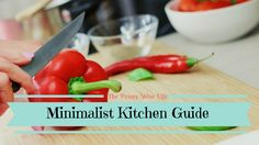 Minimalist Kitchen: A Minimalist Game Plan Part 2