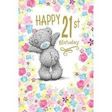 Happy Birthday Me to You Bear Card : Me to You Bear Store, the entire Me to You Bear Collection including Plush, Figurines, Stationary, Balloons and Bikes. 21st Birthday Cards, Happy 21st Birthday, Tatty Teddy, Teddy Bear, Bear Card, Milestone Birthdays, Balloons, Plush, Toys
