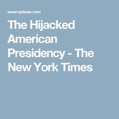 The Hijacked American Presidency - The New York Times-Every now and then we are going to have to do this: Step back from the daily onslaughts of insanity emanating from Donald Trump's parasitic presidency and remind ourselves of the obscenity of it all, registering its magnitude in its full, devastating truth. There is something insidious and corrosive about trying to evaluate the severity of every offense, trying to give each an individual grade on the scale of absurdity. Trump himself is…