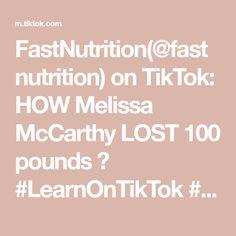 FastNutrition(@fastnutrition) on TikTok: HOW Melissa McCarthy LOST 100 pounds 😱 #LearnOnTikTok #melissamccarthy #celebrity #diet #weightloss Lose 100 Pounds, Lose Weight, Weight Loss, Melissa Mccarthy, The 100, Lost, Celebrity, Nutrition, Losing Weight