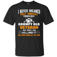 BeeTee: Grumpy Old Veteran T-Shirt – Tee Chanel