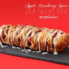 Pint Sized Baker: Apple Cranberry Spice Pull Apart Loaf. Cheater recipe