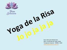 Yoga de la risa  Yoga de la risa es una técnica por medio de la cual se busca que los participantes rían de situaciones cotidianas, sin depender de chistes o comedia lo cual conduce a una risa natural.  Proporciona: Estado de felicidad debido a la liberación de hormonas endorfinas. Fortalece músculos abdominales, faciales y músculos del cuerpo en general. Estimula órganos abdominales. Entre otros.  Terapeuta Rocio Miranda M. 552851 5393. Reiki, Pilates, Yoga, Natural, Yoga Fitness, Abdominal Muscles, Human Body, Happiness, Jokes