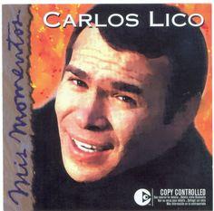 CARLOS LICO - MIS MOMENTOS