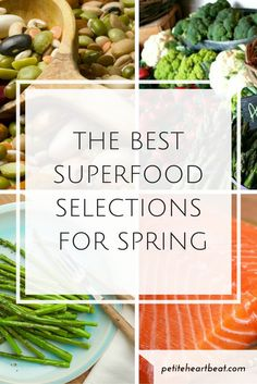 THE BEST SUPERFOOD SELECTIONS FOR SPRING