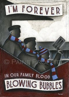 West Ham Gift - Forever Blowing Bubbles - Limited Edition Football Print by Paine Proffitt Football Art, Football Design, Burnley Fc Wallpaper, West Ham Hooligans, West Ham Wallpaper, West Ham Fans, Mark Noble, West Ham United Fc, Fc B