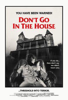 DON'T GO IN THE HOUSE (Joseph Ellison, 1979)
