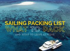 We help answer your question about what to put on your packing list for any sailing holiday.