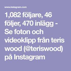 1,082 följare, 46 följer, 470 inlägg - Se foton och videoklipp från teris wood (@teriswood) på Instagram