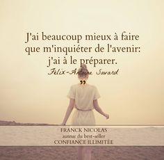 préparer l'avenir Bien Dit, Coaching, Les Sentiments, Cheer You Up, Just Do It, Beautiful Words, Sentences, Quotations, Language