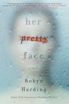 Simon & Schuster Her Pretty Face Hardcover New Books, Good Books, Thriller Novels, Mystery Thriller, Gillian Flynn, Sharp Objects, Page Turner, So Little Time, Book Lists
