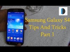 Samsung Galaxy S4 Tips and Tricks Video Part -1