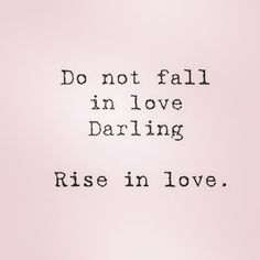 Rise in Love! Tumblr Quotes, Me Quotes, First Love Story, Aries Horoscope, Love Actually, Describe Me, My Mood, Word Porn, No One Loves Me