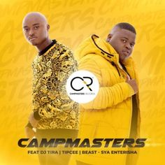 CampMasters - Sya Enterisha featuring DJ Tira, Tipcee and Beast. KZN based music producers CampMasters have dropped a new Gqom single titled Sya Enterisha. Best Music Download Sites, Celebrity Biographies, Audio Songs, Free Ringtones, News Track, Celebs, Celebrities, News Songs, Good Music