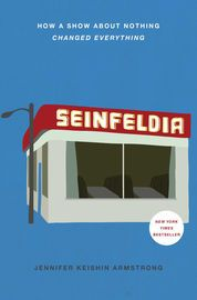 Seinfeldia   http://paperloveanddreams.com/book/1052932119/seinfeldia   �Her book, as if she were a marine biologist, is a deep dive...Perhaps the highest praise I can give Seinfeldia is that it made me want to buy a loaf of marbled rye and start watching again, from the beginning.� �Dwight Garner, The New York Times Book ReviewThe hilarious behind-the-scenes story of two guys who went out for coffee and dreamed up Seinfeld�the cultural sensation that changed television and bled into the…