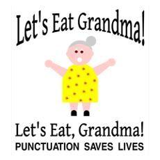 Let's Eat Grandma! Wall Art Poster
